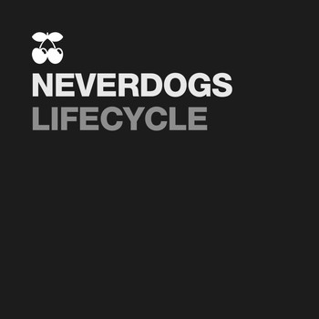 Neverdogs - Lifecycle