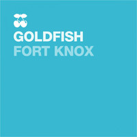 Goldfish - Fort Knox
