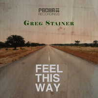 Greg Stainer - Feel This Way