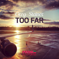 Greg Stainer - Too Far