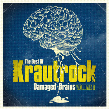 Various Artists - Damaged Brains 1 (The Best Of Krautrock)