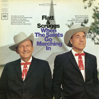 Lester Flatt & Earl Scruggs - When the Saints Go Marching In
