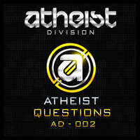 Atheist - Questions
