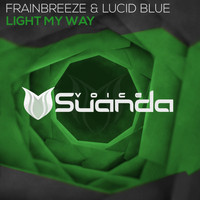 Frainbreeze & Lucid Blue - Light My Way