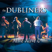 The Dubliners - Alive Alive O