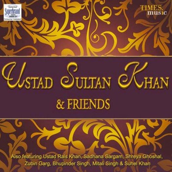 Various Artists - Ustad Sultan Khan & Friends
