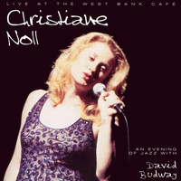 Christiane Noll - Live at the West Bank Café