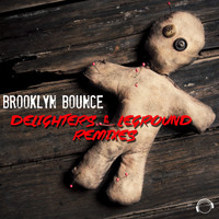 Brooklyn Bounce - Delighters & LeGround Remixes