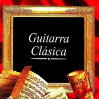 Various Artists - Guitarra Clásica