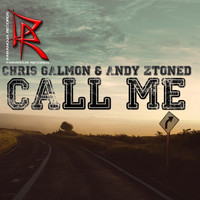Chris Galmon & Andy Ztoned - Call Me