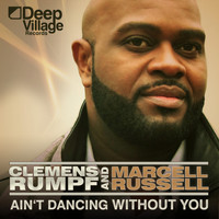 Clemens Rumpf & Marcell Russell - Ain't Dancing Without You