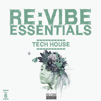 Various Artists - Re:Vibe Essentials - Tech House, Vol. 6