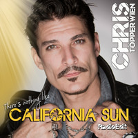 Chris Töpperwien - There's Nothing Like California Sun (Radio Edit)