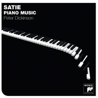 Peter Dickinson - Satie Piano Music