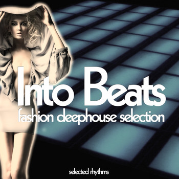 Various Artists - Into Beats (Fashion Deephouse Selection)