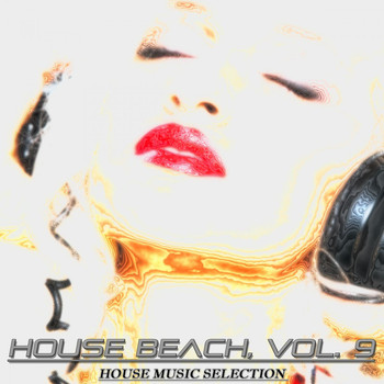 Various Artists - House Beach, Vol. 9 (House Music Selection)