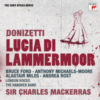 Sir Charles Mackerras - Donizetti: Lucia di Lammermoor - The Sony Opera House