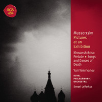 Yuri Temirkanov - Mussorgsky: Pictures at an Exhibition; Songs and Dances of Death; Khovanshchina: Classic Library Series