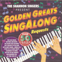 The Shannon Singers - Golden Greats Singalong Requests