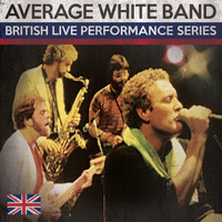 Average White Band - British Live Performance Series