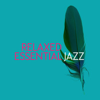 Jazz Piano Essentials - Relaxed Essential Jazz