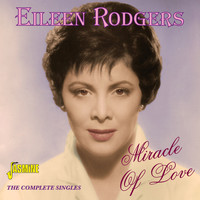 Eileen Rodgers - Miracle of Love