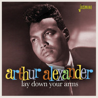 Arthur Alexander - Lay Down Your Arms