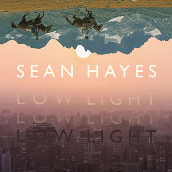 Sean Hayes - Low Light