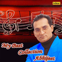 Abhijeet - My Best Collection