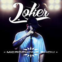 Joker - Microphone Show (Explicit)