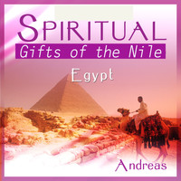 Andreas - Spiritual Egypt - Gifts of the Nile