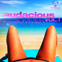 Dave Audé - Audacious Summer Vol. 1 (Explicit)