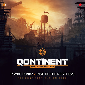 Psyko Punkz - Rise Of The Restless (The Qontinent Anthem 2016)
