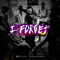 Machel Montano - I Forget - Single
