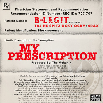B-Legit - My Prescription (feat. Taj He Spitz, Ocky Ocky & 4rAx) - Single