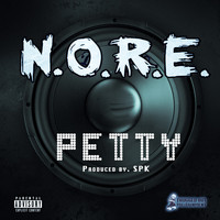 N.O.R.E. - Petty - Single (Explicit)