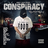 Conspiracy - Real B4 Rap 2 (Explicit)