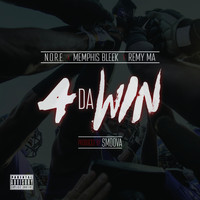 N.O.R.E. - 4 da Win (feat. Memphis Bleek & Remy Ma) - Single (Explicit)