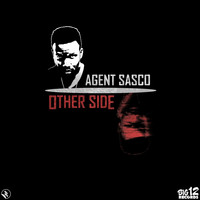 Agent Sasco - Other Side - Single