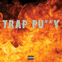 TYGA - Trap Pussy - Single (Explicit)