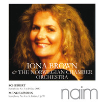 Iona Brown - Schubert: Symphony No.5 in B-Flat - Mendelssohn: Symphony No.4 in A