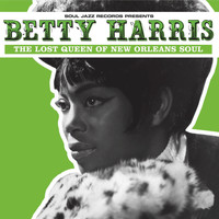 Betty Harris - Soul Jazz Records presents Betty Harris: The Lost Queen Of New Orleans Soul