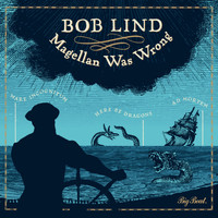Bob Lind - Magellan Was Wrong