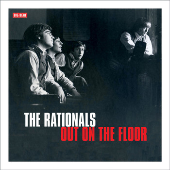 The Rationals - Out on the Floor