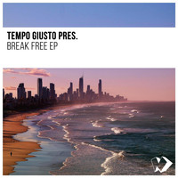 Tempo Giusto - Break Free