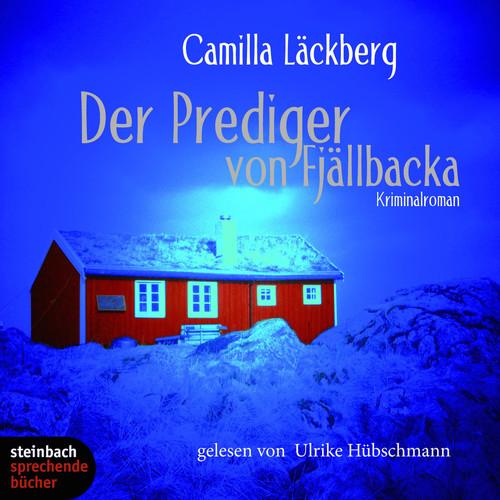 Camilla Läckberg MP3 Album Der Prediger von Fjällbacka (Gekürzt)