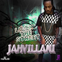 Jahvillani - Lock the Street - Single