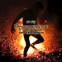 Progressive Intention - On the Rock