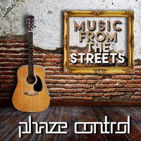 Phaze Control - Music from the Streets - EP