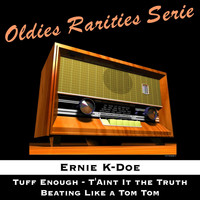 Ernie K Doe - Tuff Enouph